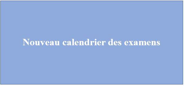 Nouveau calendrier des examens