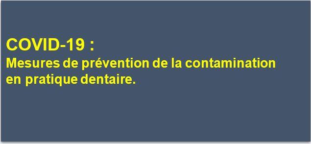 COVID19: mesures de prévention de la contamination en pratique dentaire
